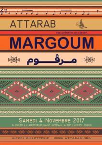 Margoum, Nouveau spectacle d'ATTARAB le 4 novembre 2017